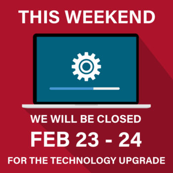 Graphic showing we will be closed Feb. 23-24 and to read about service interruptions and online banking changes.